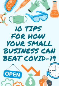 10 Tips for How Your Small Business Can Beat COVID-19