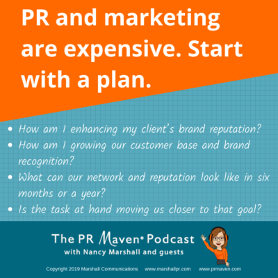 PR and marketing are expensive, start with a plan