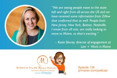 PR Strategy at the State Level: How Katie Shorey and Her Team Are Spreading the Love About Maine